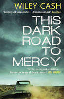This Dark Road to Mercy