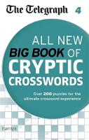 The Telegraph: All New Big Book of Cryptic Crosswords: 4