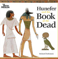 Hunefer and His Book of the Dead