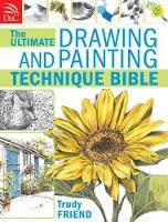 Ultimate Drawing & Painting Bible