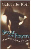 Sweat Your Prayers