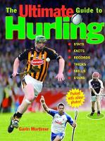 The Ultimate Guide to Hurling