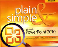 Microsoft PowerPoint 2010 Plain and Simple