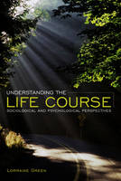 Understanding the Life Course