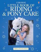 The Usborn Complete Book of Riding and Pony Care