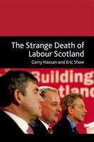 Strange Death of Labour in Scotland