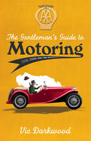 The Gentleman's Guide to Motoring