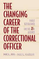 The Changing Career of the Correctional Officer