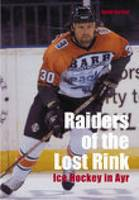 Raiders of the Lost Rink