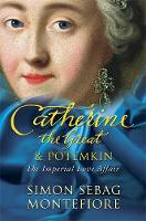 Catherine the Great and Potemkin: The Imperial Love Affair (Paperback)