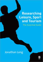 Researching Leisure, Sport and Tourism