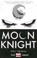 Moon Knight: From the Dead Volume 1