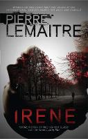 Irene: The Brigade Criminelle Trilogy Book 1
