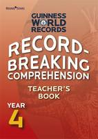 Record Breaking Comprehension Year 4 Teacher's Book: Teacher's Book Year 4