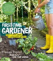 The First-Time Gardener