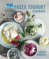 The Total Greek Yoghurt Cookbook