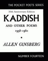 Kaddish and Other Poems 1958 - 1960 (Paperback)
