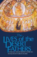 The Lives of the Desert Fathers: The Historia Monachorum in Aegypto