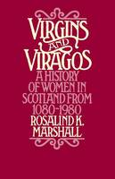 Virgins and Viragos