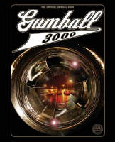 Gumball 3000 the Official Annual 2005