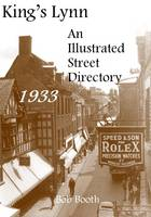 King's Lynn - an Illustrated Street Directory 1933