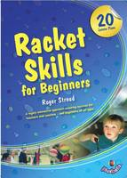 Racket Skills for Beginners