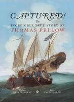 Captured! The Incredible True Story of Thomas Pellow 2015
