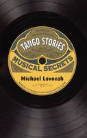 Tango Stories: Musical Secrets