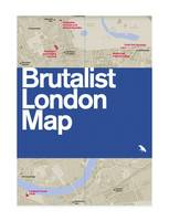 Brutalist London Map 2015