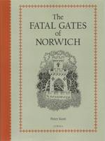 The Fatal Gates of Norwich