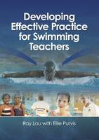 Developing Effective Practice for Swimming Teachers