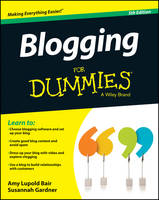 Blogging for Dummies(R)
