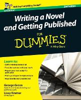 Writing a Novel & Getting Published For Dummies