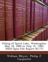 Filling of Spirit Lake, Washington, May 18, 1980 to July 31, 1982