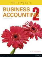 Frank Wood's Business Accounting: Volume 2