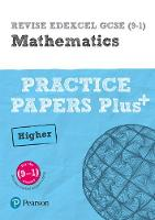 REVISE Edexcel GCSE (9-1) Mathematics Higher Practice Papers in Context
