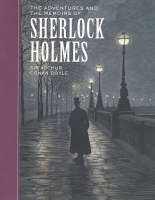 The Adventures of and the Memoirs of Sherlock Holmes