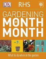 RHS Gardening Month by Month 2011