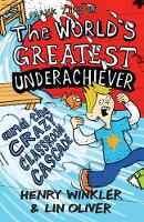 Hank Zipzer: The World's Greatest Underachiever and the Crazy Classroom Cascade: v. 1 - Hank Zipzer (Paperback)