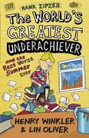 Hank Zipzer 8: The World's Greatest Underachiever and the Best Worst Summer Ever: v. 8 - Hank Zipzer (Paperback)