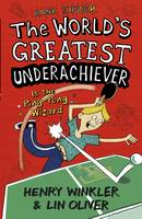 Hank Zipzer: The World's Greatest Underachiever is the Ping-Pong Wizard: v. 9 - Hank Zipzer (Paperback)