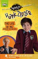 Hank Zipzer: The Life of Me (Enter at Your Own Risk) - Hank Zipzer (Paperback)