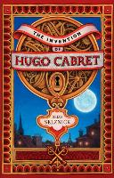 The Invention of Hugo Cabret: A Novel in Words and Pictures (Hardback)