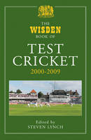 The Wisden Book of Test Cricket 2000-2009: v. 4