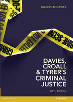 Davies, Croall & Tyrer on Criminal Justice
