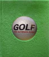 Golf The Ultimate Guide