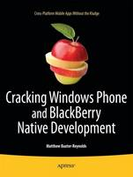 Cracking Windows Phone and Blackberry Native Development