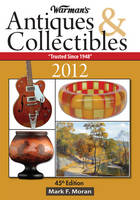 Warman's Antiques & Collectibles Price Guide 2012