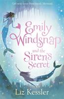 Emily Windsnap and the Siren's Secret: Book 4