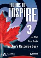 Themes to Inspire for KS3 Teacher's Resource: Book 3
